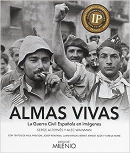 Almas vivas: La Guerra Civil Española en imágenes: 20 Visión: Amazon.es: Wainman, Alec, Alternês, Serge: Libros
