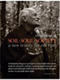 Soil · Soul · Society: A New Trinity for Our Time