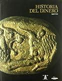 Historia del Dinero (Spanish Edition)