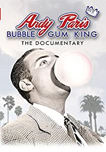 Andy Paris: Bubble Gum King