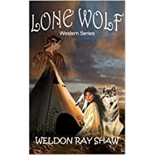 Lone Wolf: The Western Trilogy: A Western Adventure