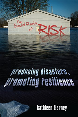 [Book] The Social Roots of Risk: Producing Disasters, Promoting Resilience (High Reliability and Crisis Man<br />P.P.T