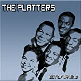 The Platters - Out Of My Mind