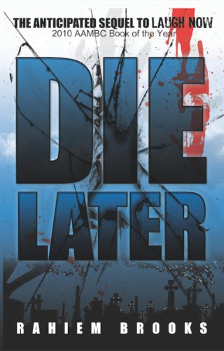 Edition Black Bezel - Die Later (The Bezel Brothers Book 3)