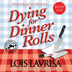 Dying for Dinner Rolls Audiobook