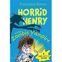 Horrid Henry and the Zombie Vampire (Horrid Henry (Quality))