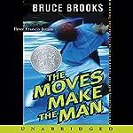 The Moves Make the Man | Bruce Brooks