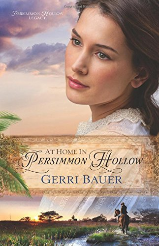 Read Online At Home in Persimmon Hollow (Persimmon Hollow Legacy) PDF