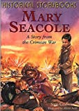 img - for Mary Seacole: A Story from the Crimean War (Historical Storybooks) book / textbook / text book