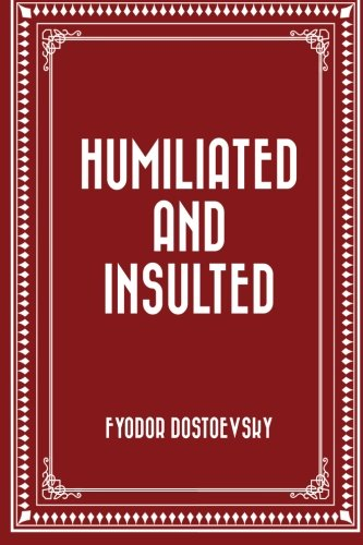 Humiliated and Insulted pdf