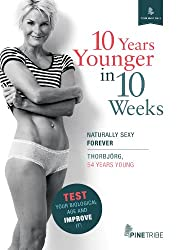 10 Years Younger in 10 Weeks (Your Best Self) (English Edition)