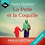 La Perle et la Coquille | Nadia Hashimi
