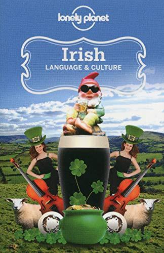 - Lonely Planet Irish Language & Culture (Phrasebook)