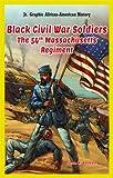 Black Civil War Soldiers, Susan K. Baumann, 147771457X