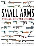 Small Arms (Visual Encyclopedia)
