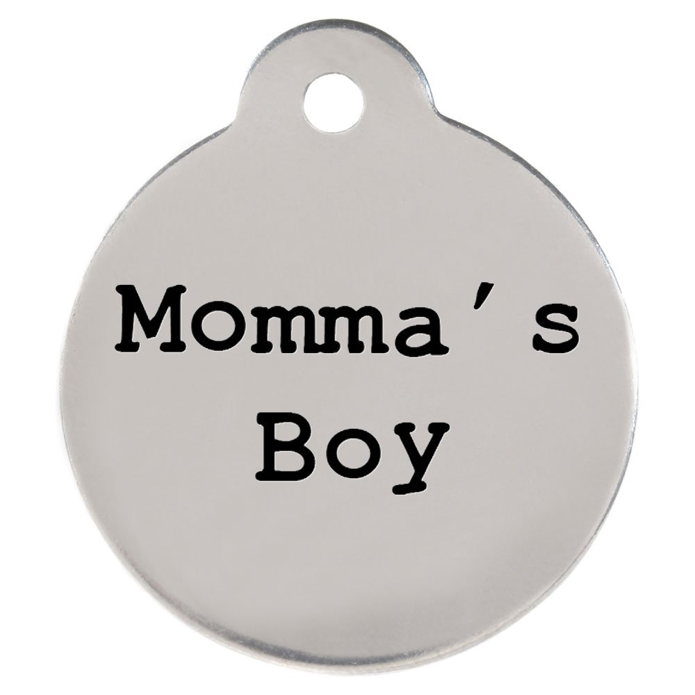 ''Momma's Boy'' Dogspeak Pet ID Tag - Funny Personalized Laser Engraved Stainless Steel with Free S-Hook and Split Ring