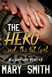 The Hero and the Fat Girl (New Hampshire Bears Book 3)