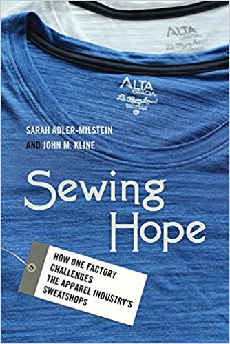 Sewing Hope: How One Factory Challenges The Apparel Industry's Sweatshops by Amazon