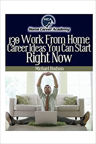 Work From Home Ideas Michael A Hudson Amazon