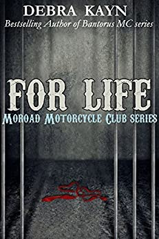 For Life: Moroad Motorcycle Club by [Kayn, Debra]