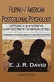 Filipino -/ American Postcolonial Psychology, E. J. R. David, 1456736345