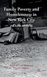 img - for Family Poverty and Homelessness in New York City: The Poor Among Us book / textbook / text book