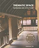 Thematic Space in Indian Architecture