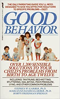Good Behavior by Stephen W. Garber (1993-10-15)