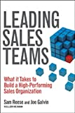 Leading Sales Teams, Sam Reese and Joe Galvin, 1118516117