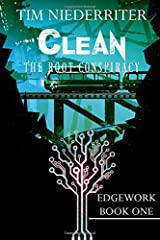 Clean: The Root Conspiracy (Edgework) Paperback