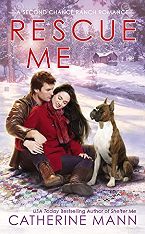 Rescue Me (Second Chance Ranch Book 2) - Chance Ranch