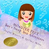 Sue's Deep Sea Adventure, Angie Harris and Kelsey More, 1495497062