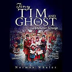 Tiny Tim and the Ghost of Ebenezer Scrooge