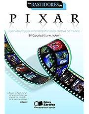 Nos bastidores da Pixar: Lições do playground corporativo mais