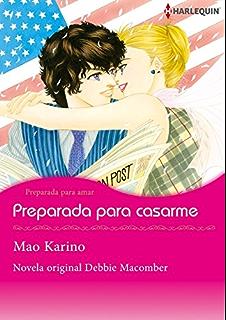 Preparada para casarme (Harlequin Manga) (Spanish Edition)