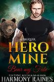 Bear my Fate: A Prequel (Hero Mine Book 0) (English Edition)