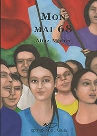 Mon mai 68 par Aline Méchin