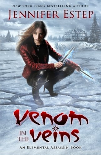 Venom in the Veins: An Elemental Assassin Book (Volume 17)