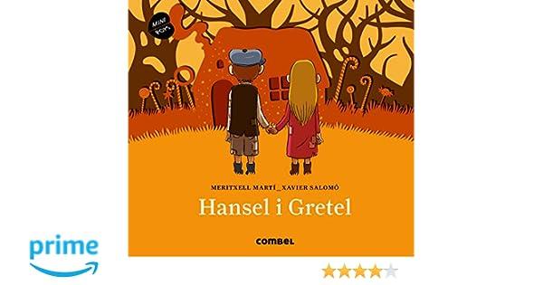 Hansel i Gretel (Mini Pops): Amazon.es: Meritxell Martí Orriols, Xavier Salomó Fisa: Libros