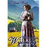 ROMANCE: WESTERN ROMANCE: Warmth in Wyoming (Historical Mail-Order Bride Christian Romance) (Historical Western Mail Order Bride Clean Romance)