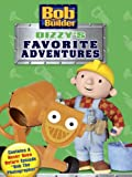 Bob The Builder: Dizzys Favorite Adventures
