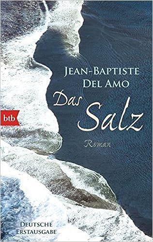 Jean-Baptiste Del Amo: Das Salz; Homo-Bücher alphabetisch nach Titeln