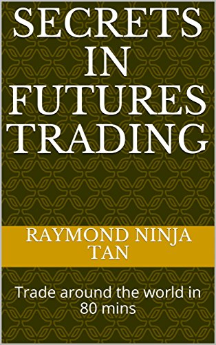 Amazon.com: Secrets in Futures Trading: Trade around the ...