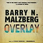 Overlay   Barry N. Malzberg