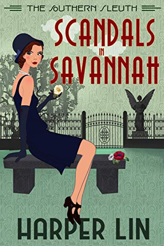 Scandals in Savannah (The Southern Sleuth Book 2) by [Lin, Harper]