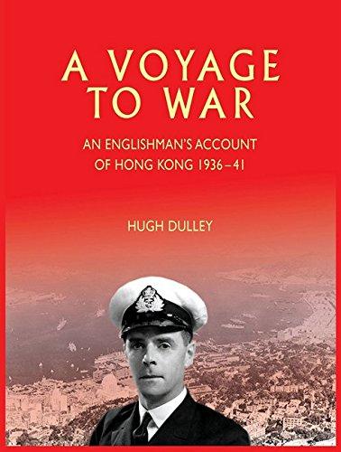 Download A Voyage to War: An Englishman's Account of Hong Kong, 1936–41 ebook