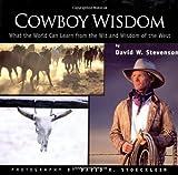 Cowboy Wisdom, David W. Stevenson, 1933192658