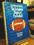 The Scrapbook History of Pro Football, 1893-1979, Richard M. Cohen and Jordan A. Deutsch, 0672526131