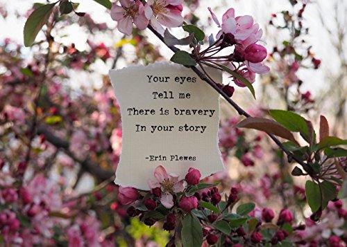 Bravery Strength Inspirational Poem Quote 5x7 Framed Photo Art Pink Apple Blossoms Nature Gift