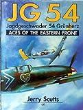 JG 54, Jagdgeschwader 54 Grunherz 9780879387181